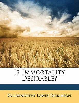 Paperback Is Immortality Desirable? Book