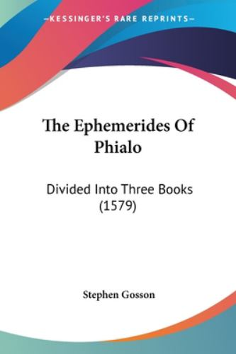 Paperback The Ephemerides of Phialo : Divided into Three Books (1579) Book