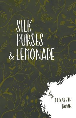 Silk Purses and Lemonade (1635341736 20043592) photo