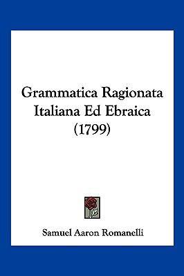 Hardcover Grammatica Ragionata Italiana Ed Ebraica Book