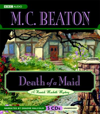 Death of a Maid (Hamish Macbeth Mysteries, No. 23) 1602830215 Book Cover