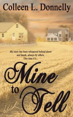 Paperback Mine to Tell Book