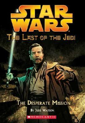 The Desperate Mission - Book  of the Star Wars Legends