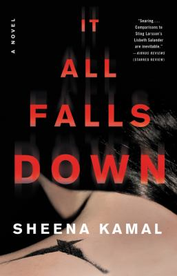 It All Falls Down : A Novel