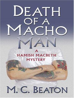Death of a Macho Man (Hamish Macbeth Mysteries,... [Large Print] 0786294353 Book Cover