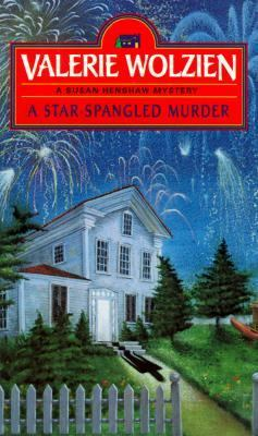 A Star-Spangled Murder (Susan Henshaw Mystery, Book 6) - Book #6 of the Susan Henshaw