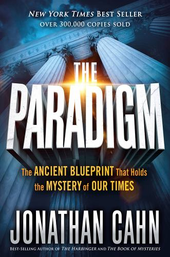 The paradigm the ancient blueprint that book by jonathan cahn the paradigm the ancient blueprint that holds the mystery of our times malvernweather Choice Image