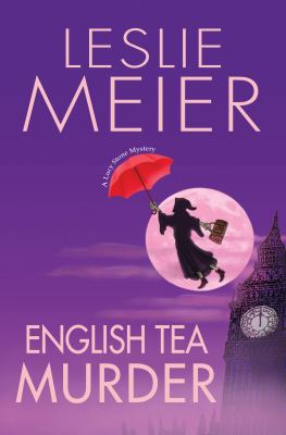 English Tea Murder - Book #17 of the Lucy Stone