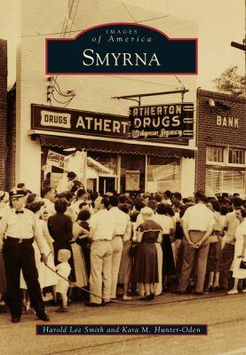 Smyrna - Book  of the Images of America: Georgia