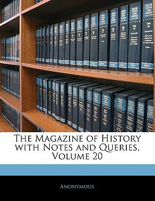 Paperback The Magazine of History with Notes and Queries Book