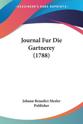 Paperback Journal Fur Die Gartnerey Book