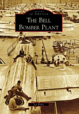 The Bell Bomber Plant - Book  of the Images of America: Georgia