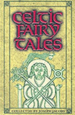 Celtic Fairy Tales 1842040162 Book Cover