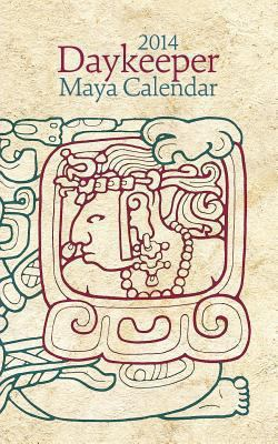 2014 Daykeeper Maya Calendar - Paul Johnson