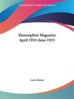 Theosophist Magazine April 1933-June 193 - Annie W. Besant