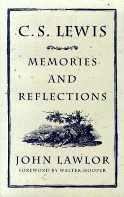 C. S. Lewis : Memories and Reflections - John Lawlor