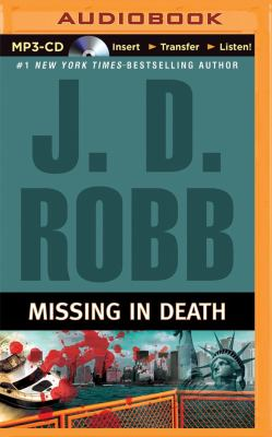 Missing in Death - Book #29.5 of the In Death
