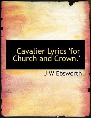 Paperback Cavalier Lyrics 'for Church and Crown ' Book