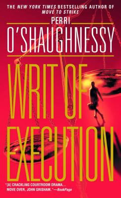 Writ of Execution - Book #7 of the Nina Reilly
