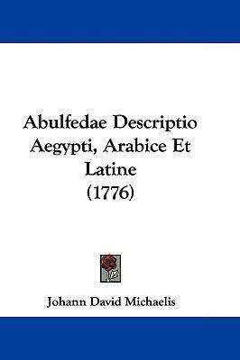 Hardcover Abulfedae Descriptio Aegypti, Arabice et Latine Book