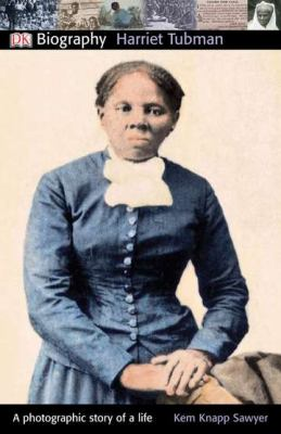 Harriet Tubman - Book  of the DK Biography