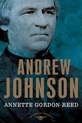 Andrew Johnson - Book #17 of the American Presidents