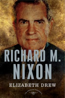 Richard M. Nixon - Book #37 of the American Presidents