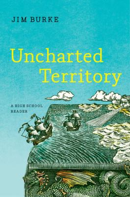 Uncharted Territory: A High School    book by Jim Burke