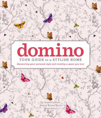 Domino : Your Guide to a Stylish Home
