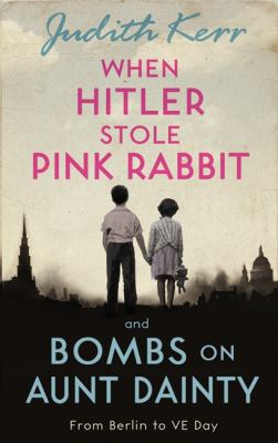 When Hitler Stole Pink Rabbit / Bombs on Aunt Dainty - Book  of the Out of the Hitler Time