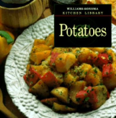 Potatoes - Book  of the Williams-Sonoma Kitchen Library