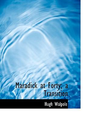 Paperback Maradick at Forty; a Transition Book