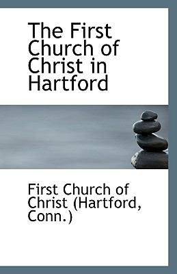 Paperback The First Church of Christ in Hartford Book