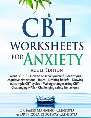 Cbt Worksheets For Anxiety Adult Book By James Manning