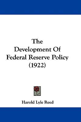 Hardcover The Development of Federal Reserve Policy Book