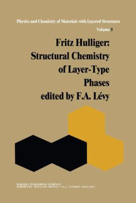 Fritz Hulliger : Structural Chemistry of Layer-Type Phases - Hulliger, F.