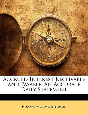 Paperback Accrued Interest Receivable and Payable : An Accurate Daily Statement Book