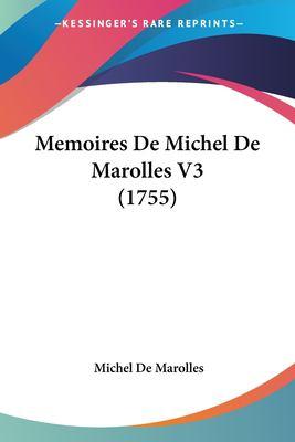 Paperback Memoires de Michel de Marolles V3 Book