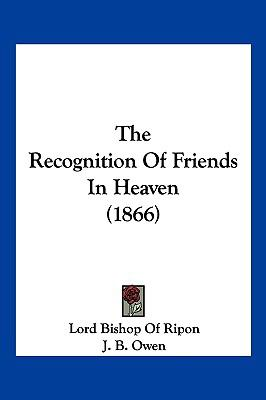 Hardcover The Recognition of Friends in Heaven Book