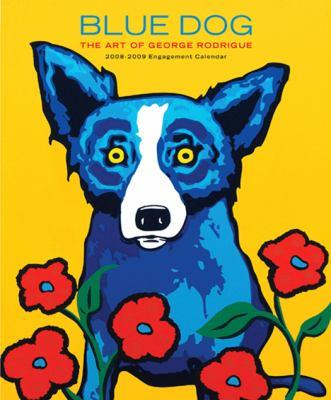 Calendar Blue Dog: The Art of George Rodrigue 2008-2009 Engagement Calendar Book