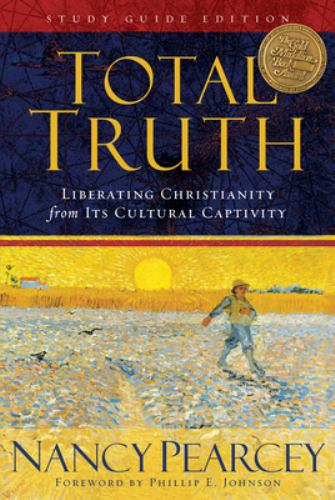 Paperback Total Truth : Liberating Christianity from Its Cultural Captivity Book