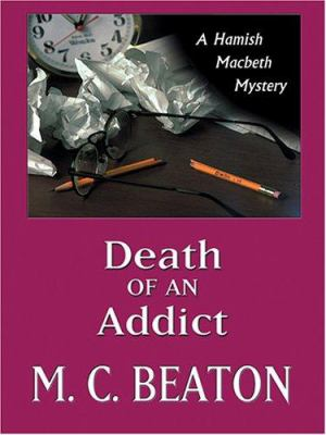 Death of an Addict [Large Print] 0786272783 Book Cover
