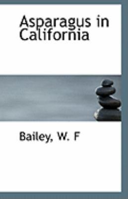 Paperback Asparagus in Californi Book