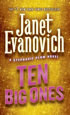 Ten Big Ones - Book #10 of the Stephanie Plum