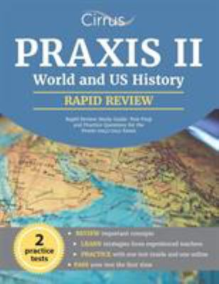 Praxis ii world and us history rapid book by praxis ii world and praxis ii world and us history rapid review study guide test prep and practice questions for the praxis 09415941 exam gumiabroncs Gallery