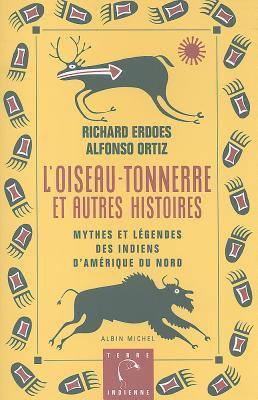 L'Oiseau-Tonnerre Et Autres Histories: Mythes e... [French] 2226077944 Book Cover