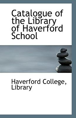 Paperback Catalogue of the Library of Haverford School Book