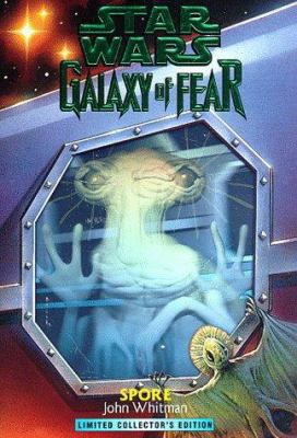 Spore (Star Wars: Galaxy of Fear, Book 9) - Book  of the Star Wars Legends