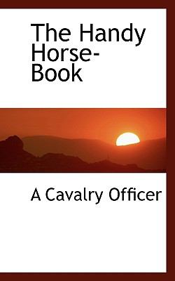 Paperback The Handy Horse-Book Book