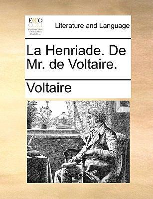 La Henriade de Mr de Voltaire - Voltaire